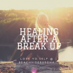 healing after a breakup, letting go, moving on, moving on after a breakup, divorce